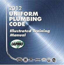 2012 Uniform Plumbing Code Illustrated Training Manual