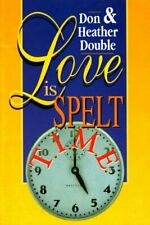Love is Spelt Time,Heather Double