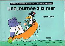 Une Journée à la mer * Ringo Nénette * Peter ELLIOT * Pastel EDL * Album souple
