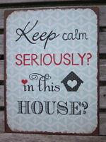 """VINTAGE SCHILD """"KEEP CALM IN THIS HOUSE"""" NOSTALGIE METALLSCHILD SHABBY RETRO NEU"""