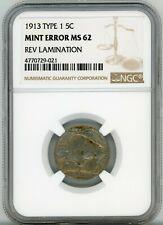 1913 Buffalo Nickel 5C Type 1 Mint Error Rev Lamination NGC MS 62