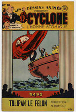 Cyclone L'Homme atomique n°10 1947 TBE