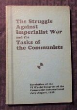 1932 THE STRUGGLE AGAINST IMPERIALIST WAR Pamphlet VG+ 64 pgs