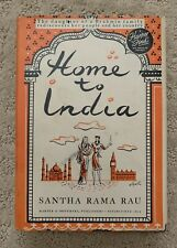 Home to India by Santha Rama Rau Hardcover