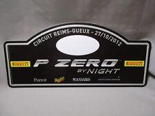 AI105 PLAQUE RALLYE CIRCUIT REIMS GUEUX 27/10/2012 P ZERO BY NIGHT