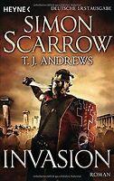 Invasion: Roman von Scarrow, Simon, Andrews, T. J. | Buch | Zustand gut