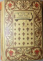 Fun for the Household: A Book of Games by Emma J. Gray hardback 1897 1ST EDITION