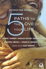 5 Paths to the Love of Your Life: Defini
