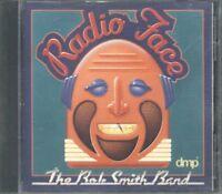 The Bob Smith Band - Radio Face Dmp Cd Perfetto