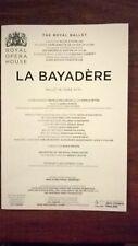 'La Bayadere.'  Royal Opera House. 5 Nov. 2018. Castbook. Nunez. Osipova.