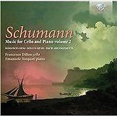 Schumann: Music for Cello and Piano, Vol. 2 (2012)