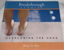 Breakthrough Stories: Overcoming The Odds Audio CD Brian Biro