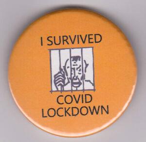 Virus Lockdown survivor badge! Pandemic commemorative souvenir pin button