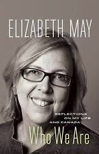 Who We Are: Reflections on My Life and Canada-ExLibrary