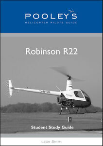 Pooleys Pilot Aircraft Guides - Robinson R22 by Leon Smith