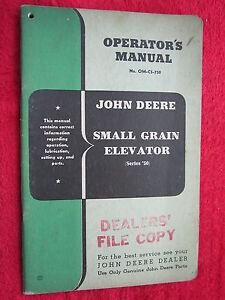 VINTAGE ORIGINAL JOHN DEERE SERIES 50 SMALL GRAIN ELEVATOR OPERATORS MANUAL