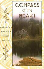Compass of the Heart: Embodying Medicine Wheel Tea