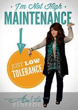 ANITA RENFROE: I'm Not High Maintenance Just Low Tolerance - 4 Samaritan's Purse