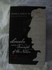 Pb Book; Lincoln And The Triumph Of The Nation Constitutional Conflict Civil War