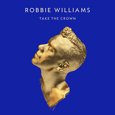 ROBBIE WILLIAMS Take The Crown CD BRAND NEW