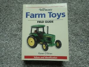 Warman's Farm Toys Field Guide - Values and Identification by Karen O'Brien