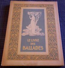Arthur RACKHAM - Le Livre des Ballades - Paul FORT - Ex. sur JAPON - Piazza 1921