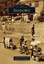 Sandown [Images of America] [NH] [Arcadia Publishing]
