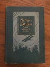 That Which Hath Wings by Richard Dehan 1918 Hardcover