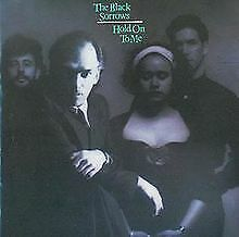 """THE  BLACK SORROWS """"HOLD ON TO ME"""""""