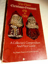 The Glass Christmas Ornament Old New 1979 Ppbk Collectors Compendium Price Guide
