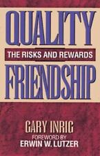 New Quality Friendship The Risks and Rewards by Gary Inrig 0802428916 Paperback