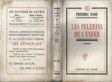 FRÉDÉRIC DARD . LES PÈLERINS DE L'ENFER . 2ème ÉDITION . 1946 .