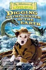 Digging to the Center of the Earth (Wishbone Series, No 17)