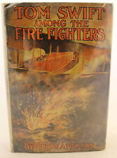 Victor Appleton Tom Swift Among the Fire Fighters c. 1921  Later Printing DJ