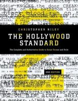 Hollywood Standard: The Complete and Authoritative Guide to Script Format and St