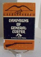 Campaigns of General Custer by Judson Elliott Walker