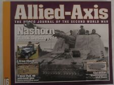 Allied-Axis #16: The Photo Journal of WW2: Nashorn tank destroyer, Chevrolet 1.5