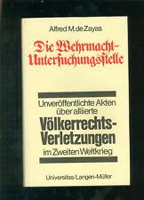 Die Wehrmachtuntersuchungsstelle alliierte Völkerrechtsverletzungen im 2.WK