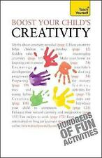 Boost Your Child's Creativity (Teach Yourself)-ExLibrary