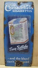 Orig c1920s Antique Chesterfield Cigarettes Porcelain Door Push Adv Sign