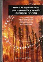 Manual de ingeniería básica para la prevención y extinción de incendios foresta