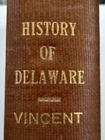 Antique HISTORY OF DELAWARE Book 1870 Vincent 1st Edition
