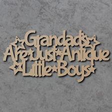 Grandads sono solo Antico ragazzini firmare-Padri Giorno LASER CUT Craft segno