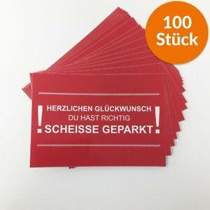 100 x Richtig Scheisse Geparkt Aufkleber DIN A7 rot für Windschutzscheibe Den...