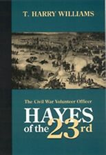 Hayes of the 23rd Rutherford B. Civil War Colonel OHIO Volunteer Union President