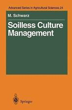 Soilless Culture Management (Advanced Series in Agricultural Sciences)-ExLibrary