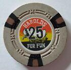 $25  HAROLD'S FOR FUN CASINO CHIP RENO, NEVADA