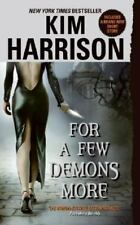 FOR A FEW DEMONS MORE ~ KIM HARRISON ~ PAPERBACK ~ BOOK 5 HOLLOWS SERIES NOVEL