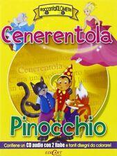 Cenerentola + Pinocchio, CD audio con 2 fiabe + libricino da colorare