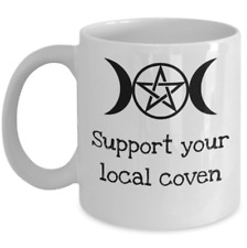 Wicca PAGAN coffee mug - Support your local coven - Funny Witch paganism gift